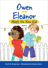 Owen and Eleanor Meet the New Kid Cover Image