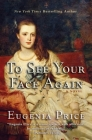 To See Your Face Again (Savannah Quartet #2) Cover Image