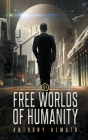 Free Worlds of Humanity Cover Image