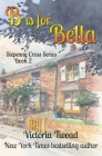 B is for Bella: A Sixpenny Cross story Cover Image
