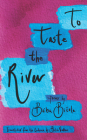 To Taste the River Cover Image