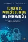 Lei Geral de Proteção de Dados nas Organizações Cover Image