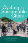 Cycling for Sustainable Cities (Urban and Industrial Environments) Cover Image