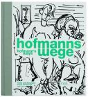 Hofmann's Ways: Early Drawings 1898-1937 Cover Image