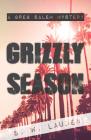 Grizzly Season: A Greg Salem Mystery Cover Image