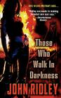 Those Who Walk in Darkness Cover Image