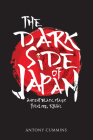 The Dark Side of Japan: Ancient Black Magic, Folklore, Ritual Cover Image