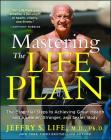 Mastering the Life Plan: The Essential Steps to Achieving Great Health and a Leaner, Stronger, and Sexier Body Cover Image