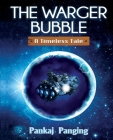 The Warger Bubble: A timeless tale Cover Image
