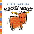 Moosey Moose (Thingy Things) Cover Image