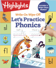Write-On Wipe-Off Let's Practice Phonics (Highlights Write-On Wipe-Off Fun to Learn Activity Books) Cover Image