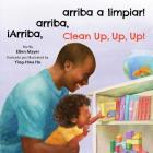 iArriba, arriba, arriba a limpiar!/Clean Up, Up, Up! Cover Image