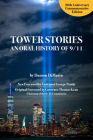 Tower Stories: An Oral History of 9/11 (20th Anniversary Commemorative Edition) Cover Image