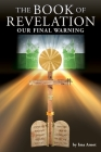 The Book of Revelation: Our Final Warning Cover Image