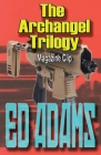 The Archangel Trilogy Cover Image