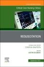 Resuscitation, an Issue of Critical Care Nursing Clinics of North America, 33 (Clinics: Nursing #33) Cover Image
