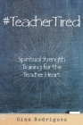 #TeacherTired Cover Image