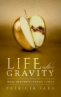 Life After Gravity: Isaac Newton's London Career Cover Image
