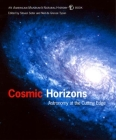Cosmic Horizons: Astronomy at the Cutting Edge (American Museum of Natural History) Cover Image