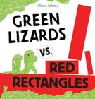 Green Lizards vs. Red Rectangles Cover Image