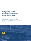 Integrating Family Planning Training into Medical Education: A Case Study of St. Paul's Hospital Millennium Medical College Cover Image