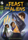 A Feast for Aliens Cover Image