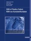 Sem of Plastics Failure: Rem Von Kunststoffscheaden Cover Image