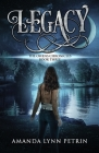 Legacy: The Owens Chronicles Book Three Cover Image