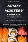 Sushy Mastery 2 Books in 1 Cover Image