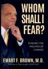Whom Shall I Fear?: Pushing the Politics of Change Cover Image