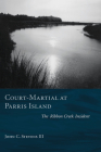 Court-Martial at Parris Island: The Ribbon Creek Incident Cover Image