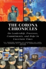 The Corona Chronicles: On Leadership, Processes, Commitments, and Hope in Uncertain Times Cover Image
