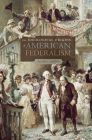 The Ideological Origins of American Federalism Cover Image