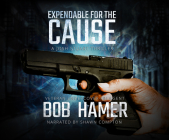 Expendable for the Cause: A Josh Stuart Thriller Cover Image