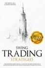 Swing Trading Strategies: The Ultimate Beginner's Guide that will Teach you the Best Strategies to EARN $ 11,997 per month and Create your Passi Cover Image