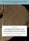 Untersuchungen Zur Transtextuellen Poetik: Assyrischer Herrschaftlich-Narrativen Texte (State Archives of Assyria Studies #30) Cover Image