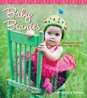 Baby Beanies: Happy Hats to Knit for Little Heads Cover Image