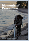 Moments of Perception: Experimental Film in Canada Cover Image