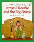 Jamie O'Rourke and the Big Potato Cover Image