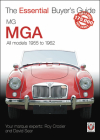 MG MGA: All models 1955 to 1962 (The Essential Buyer's Guide) Cover Image