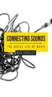 Connecting sounds: The social life of music Cover Image