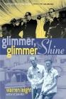 Glimmer, Glimmer and Shine Cover Image