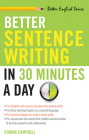Better Sentence Writing in 30 Minutes a Day (Better English series) Cover Image