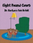 Eight Pound Cows Cover Image