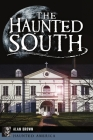 The Haunted South Cover Image