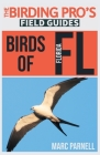 Birds of Florida (The Birding Pro's Field Guides) Cover Image