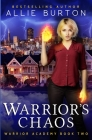 Warrior's Chaos: Warrior Academy Book Two Cover Image