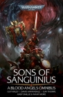 Sons of Sanguinius: A Blood Angels Omnibus (Warhammer 40,000) Cover Image