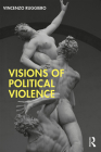 Visions of Political Violence Cover Image