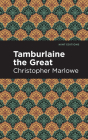 Tamburlaine the Great Cover Image